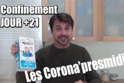 Confinement jour 21 : Les Corona'presmidi de David Sioublanc