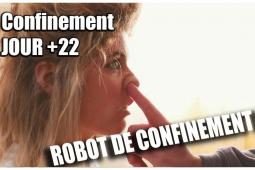 Confinement jour 22 : Le robot de confinement d'Anne #Restezchezvous
